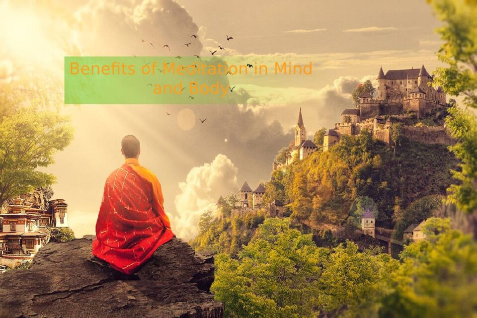 Benefits of Meditation in Mind and Body