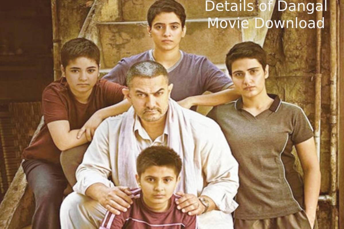 Details of Dangal Movie Download