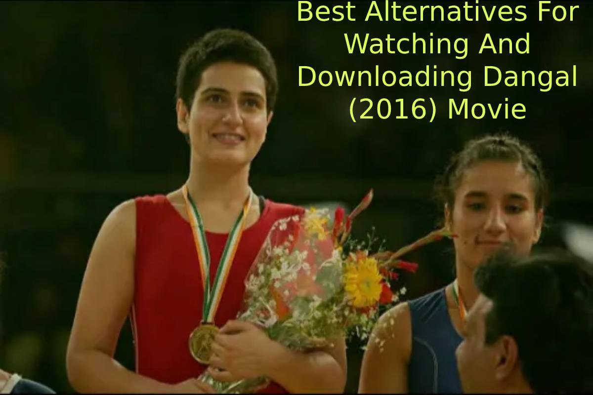 Best Alternatives For Watching And Downloading Dangal (2016) Movie Download