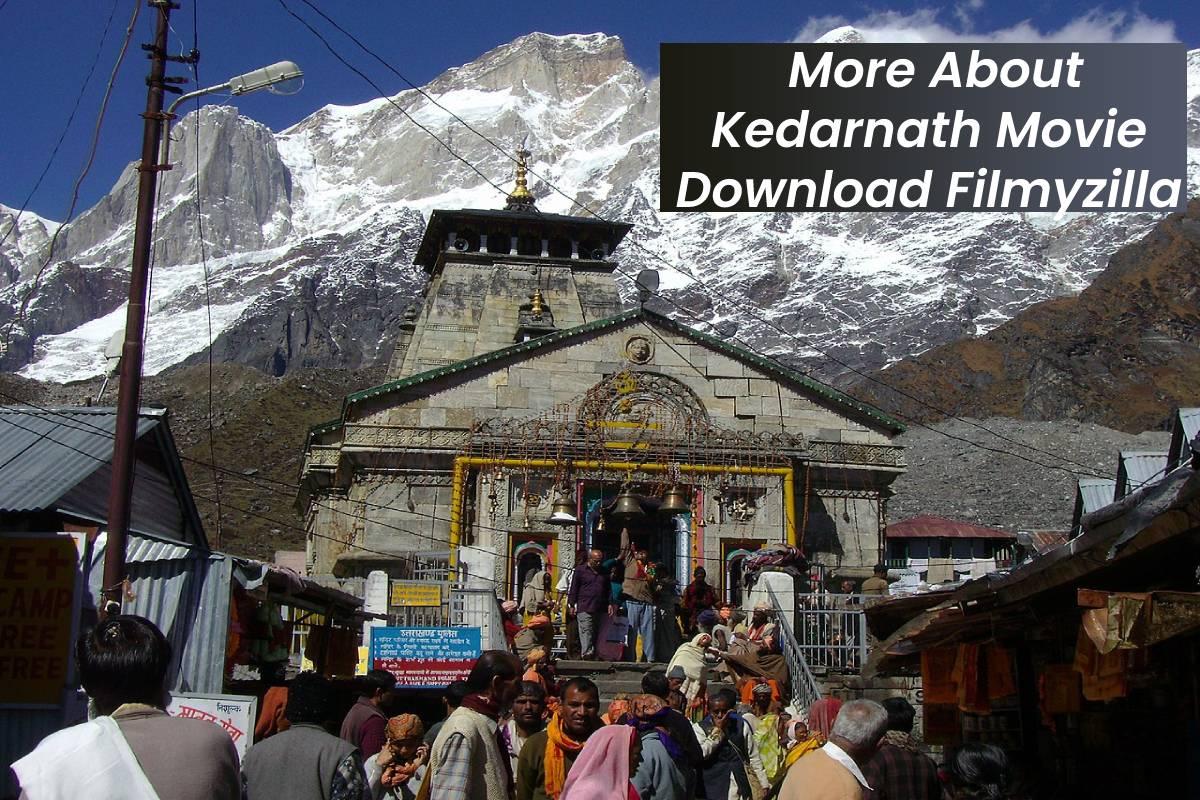 More About Kedarnath Movie Download Filmyzilla