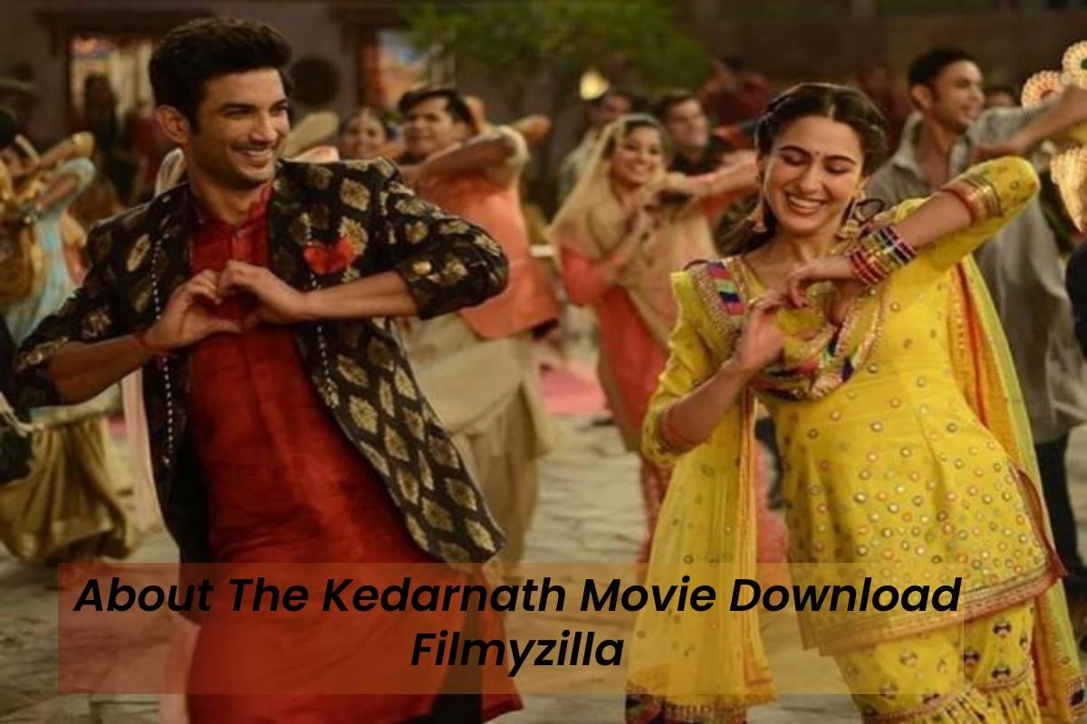 Kedarnath (2018) Full Movie Download & Watch Filmyzilla