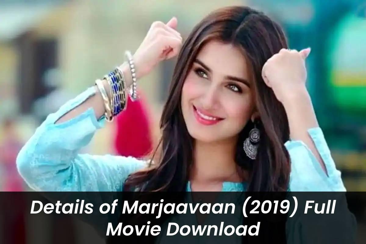 Marjaavan Full Movie Download