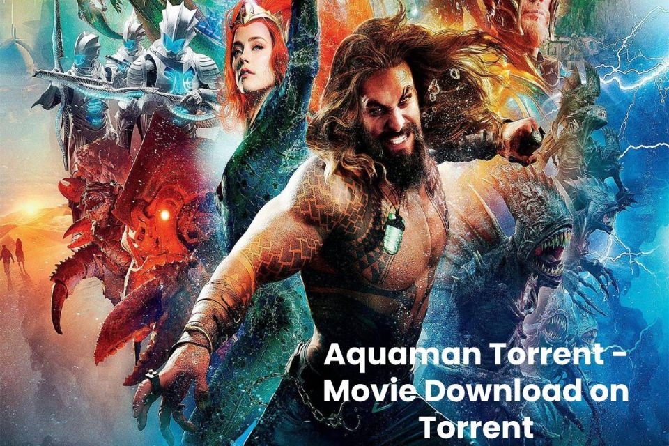 Aquaman Torrent - Movie Download on Torrent