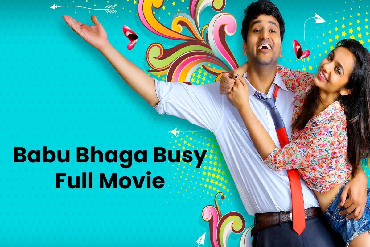 Babu Bhaga Busy Full Movie