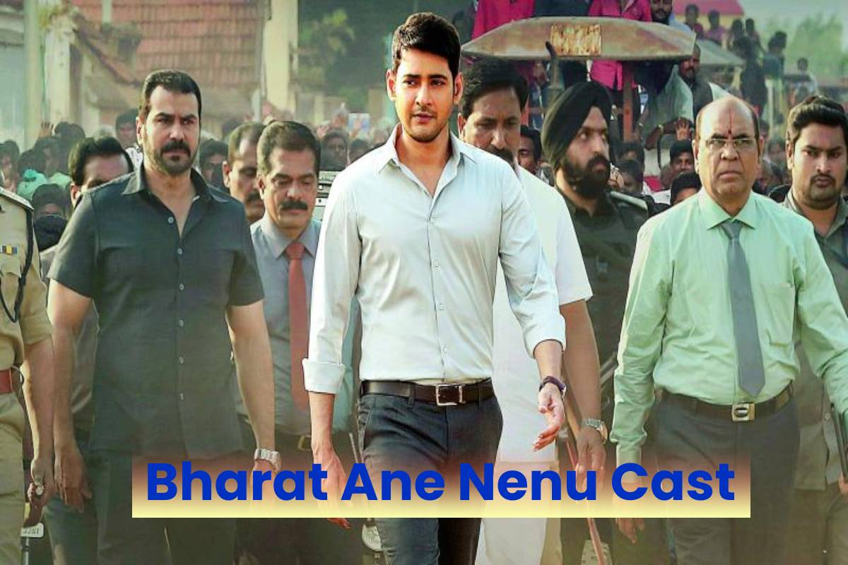 Bharat Ane Nenu Cast