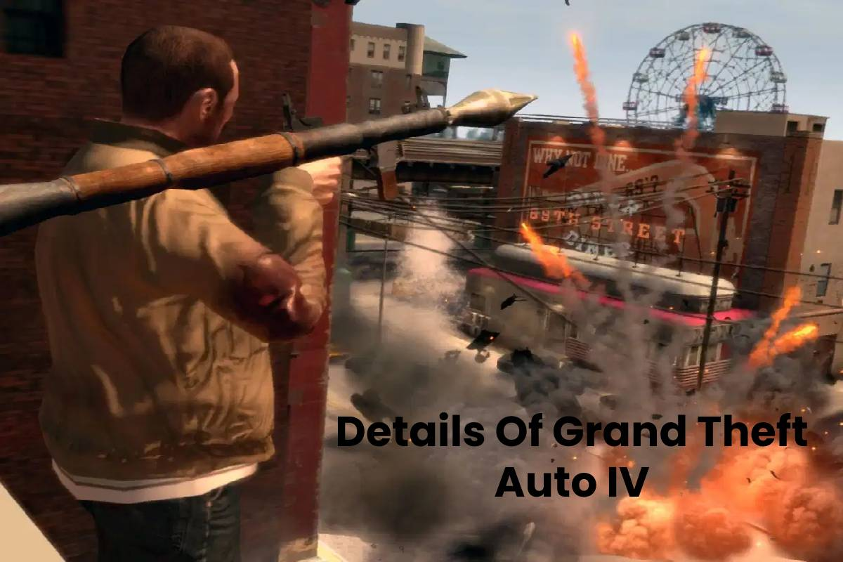 Details Of Grand Theft Auto IV