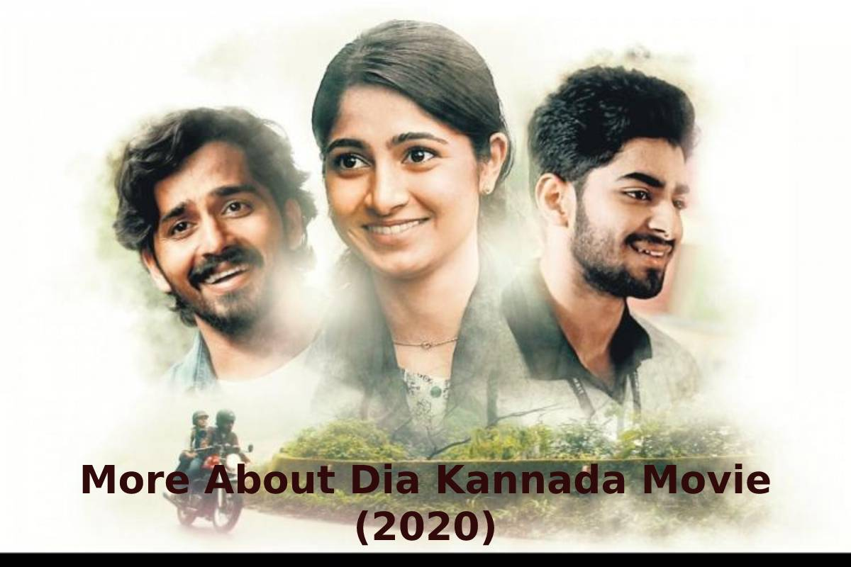 More About Dia Kannada Movie (2020)