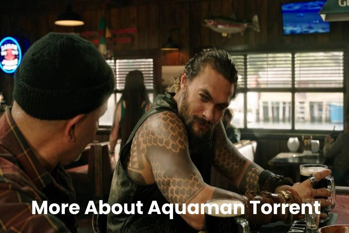 More About Aquaman Torrent