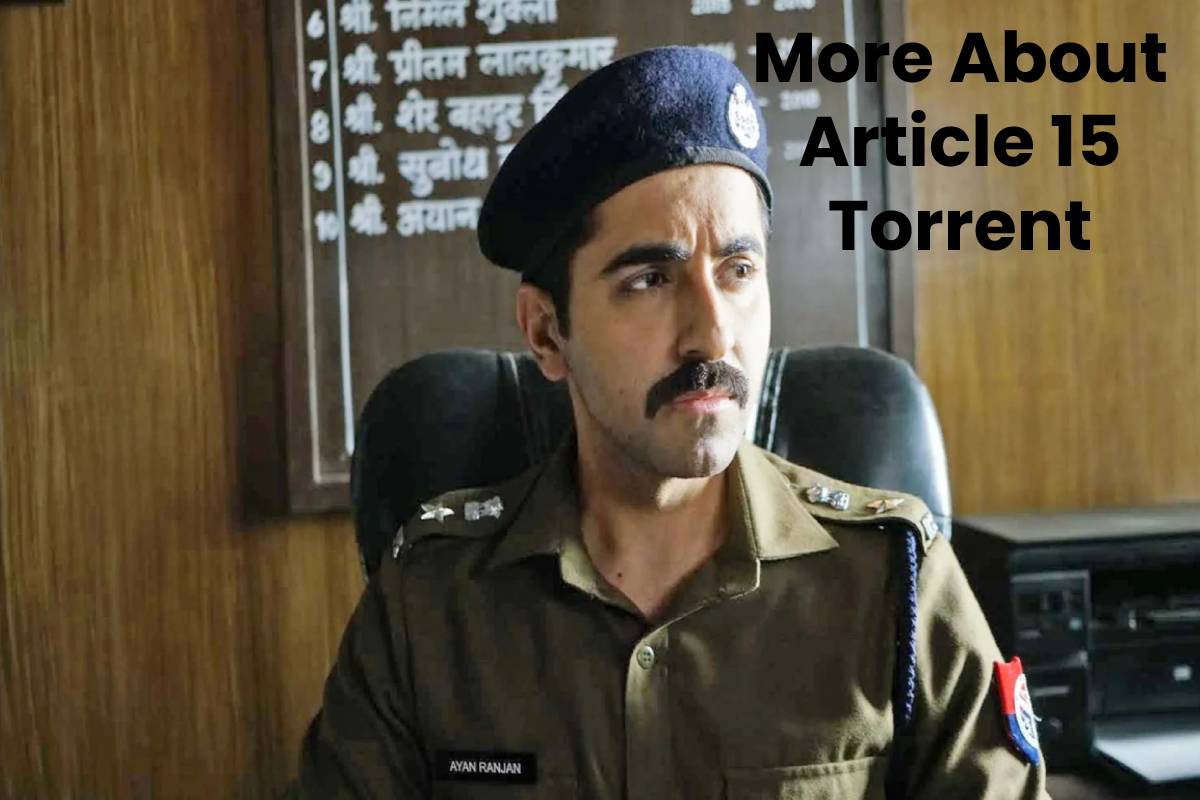 More About Article 15 Torrent