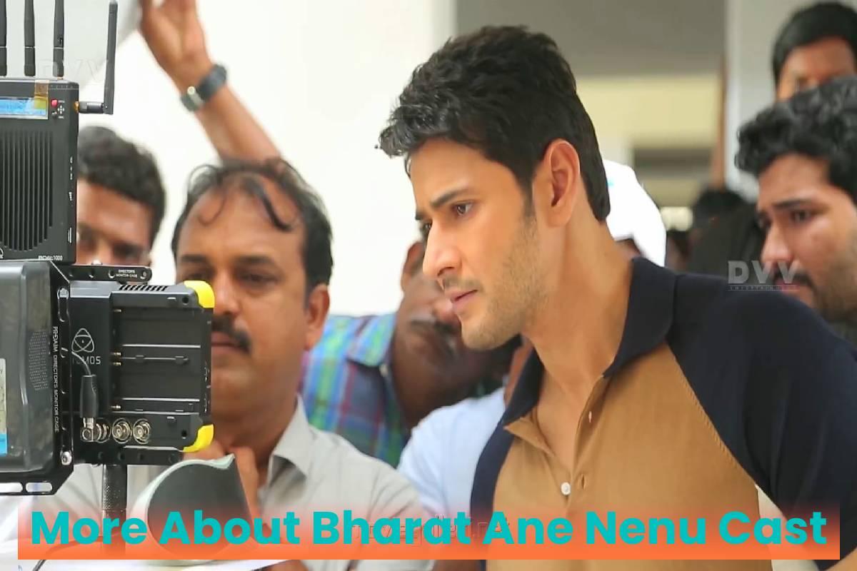 More About Bharat Ane Nenu Cast