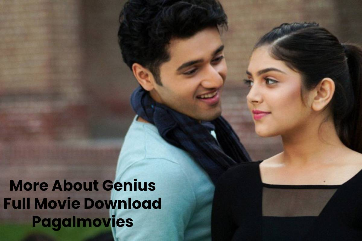 More About Genius Full Movie Download Pagalmovies