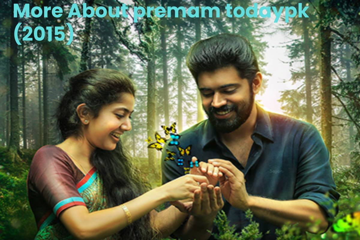 More About premam todaypk (2015)