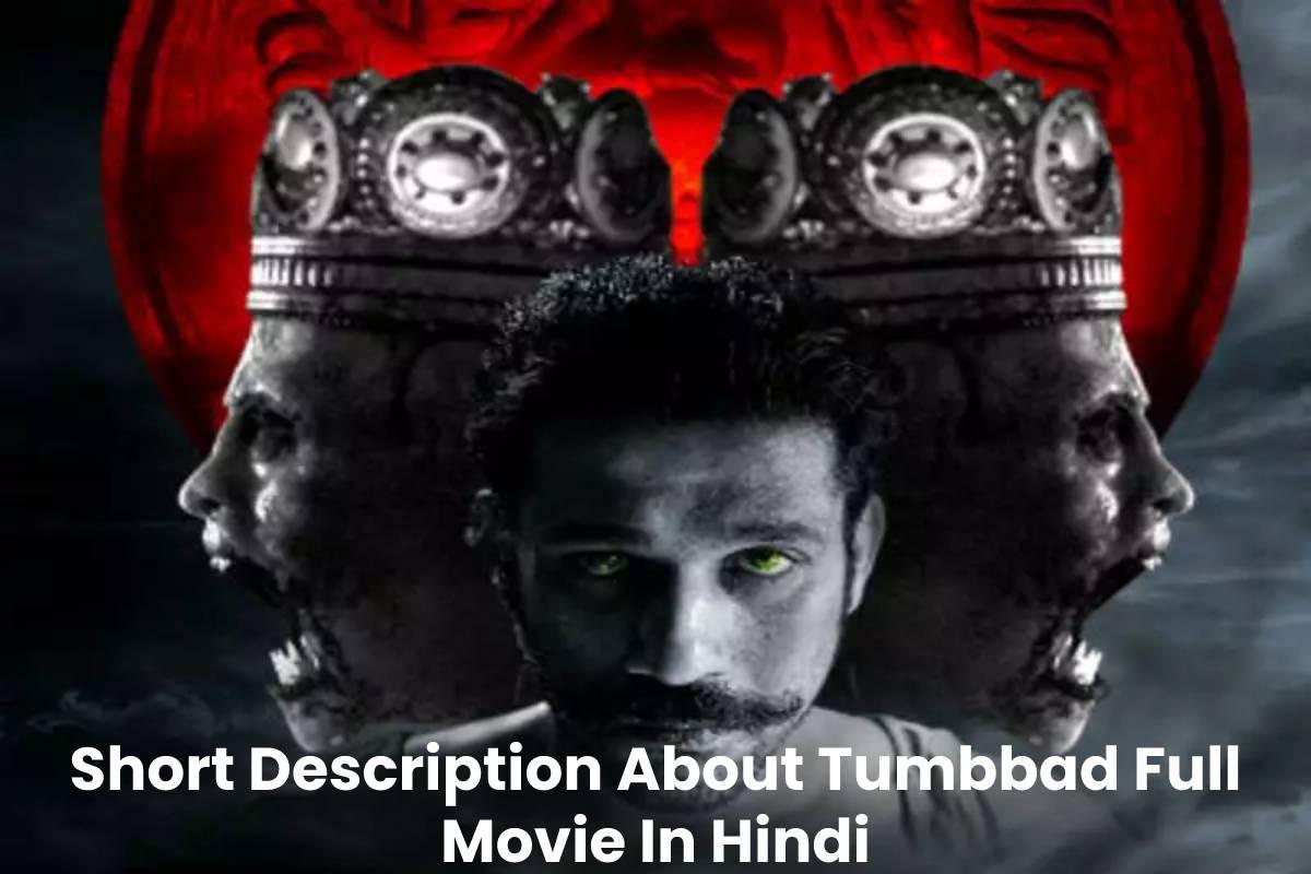 Short Description About Tumbbad Full Movie In Hindi