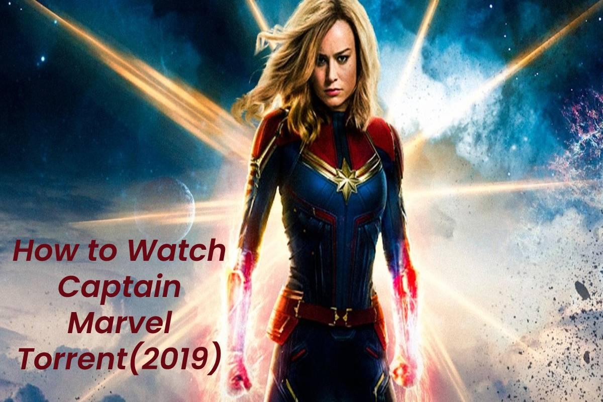 How to Watch Captain Marvel Torrent(2019)