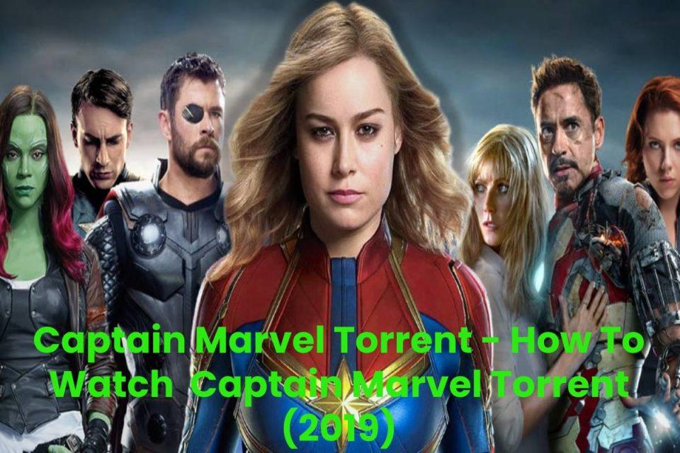 Captain Marvel Torrent - How To Watch Captain Marvel Torrent (2019)