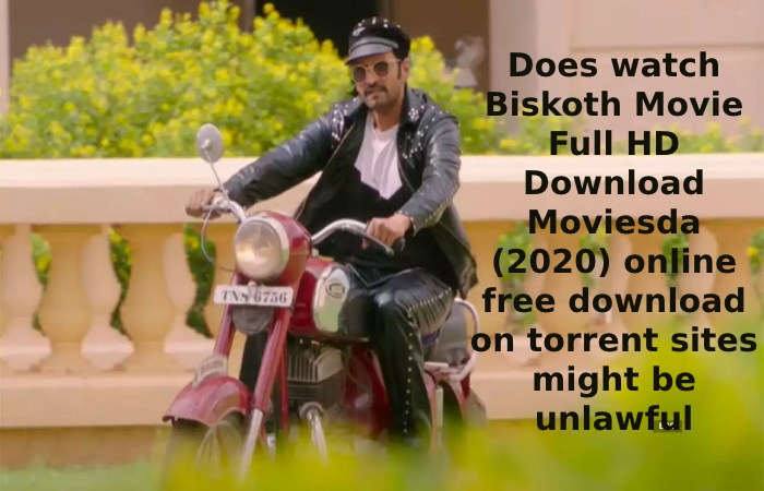 Does watch Biskoth Movie Full HD Download Moviesda (2020) online free download on torrent sites might be unlawful