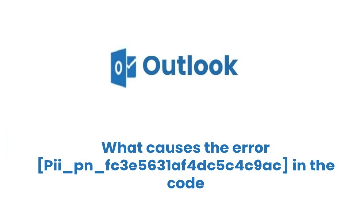 What causes the error [Pii_pn_fc3e5631af4dc5c4c9ac] in the code