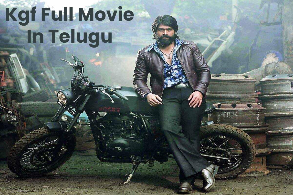 Kgf Full Movie In Telugu