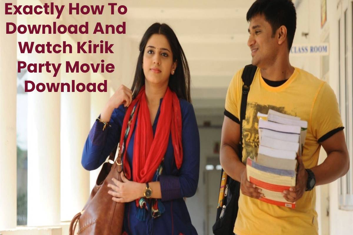 Exactly How To Download And Watch Kirik Party Movie Download