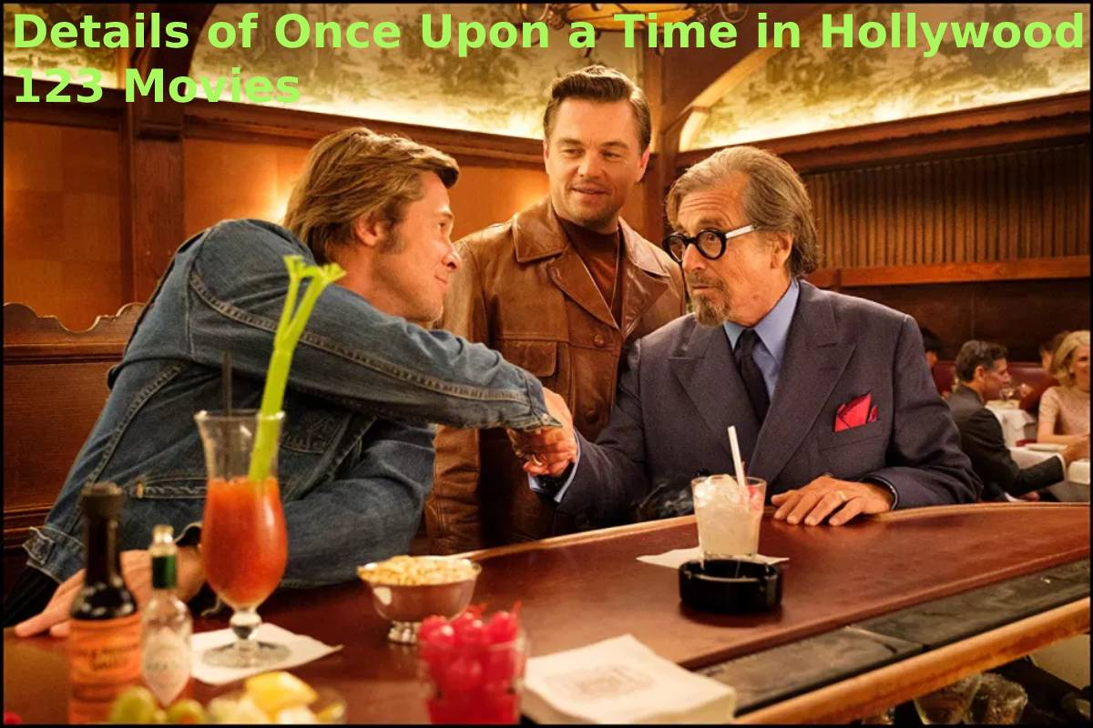 Details of Once Upon a Time in Hollywood 123 Movies