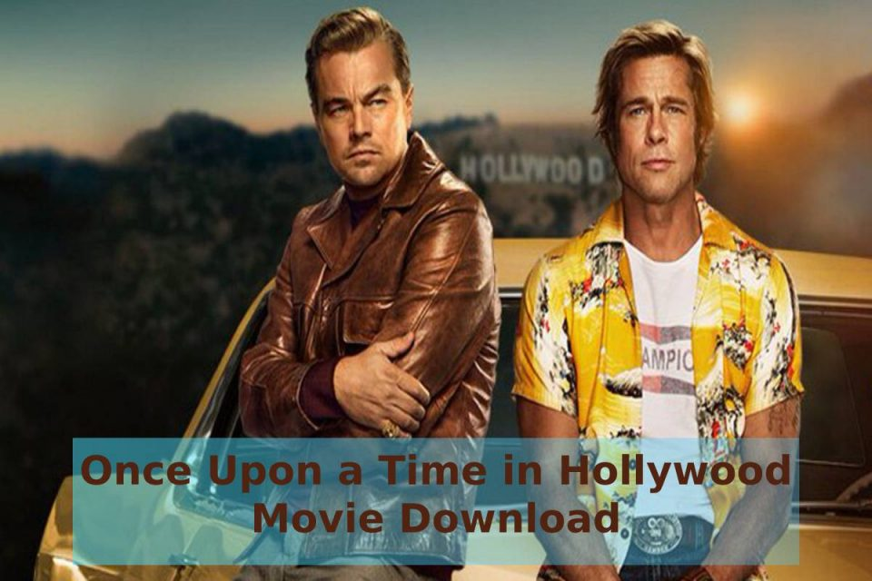 Once Upon a Time in Hollywood Movie Download