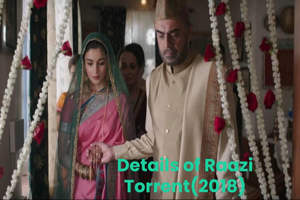 Details of Raazi Torrent(2018)