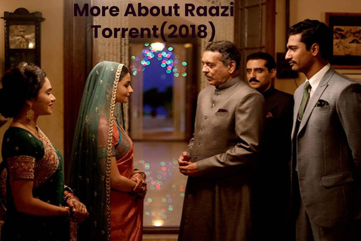 More About Raazi Torrent(2018)