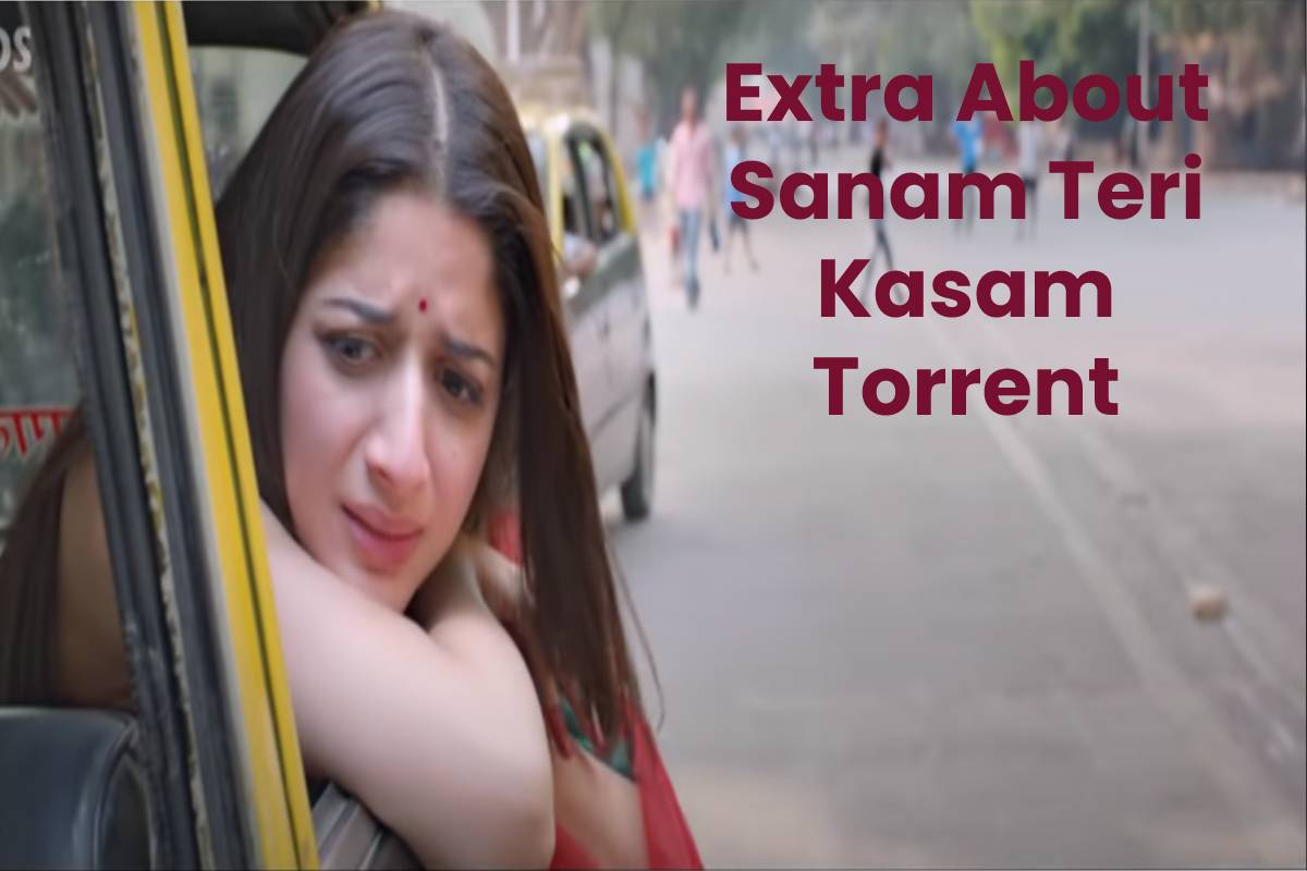 Extra About Sanam Teri Kasam Torrent