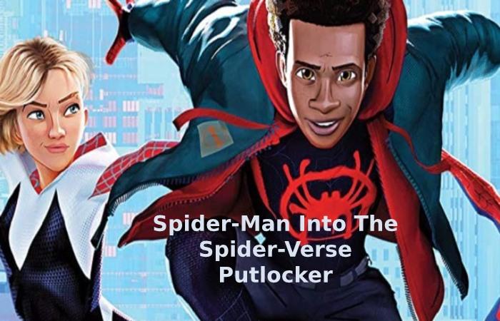 Spider-Man Into The Spider-Verse Putlocker