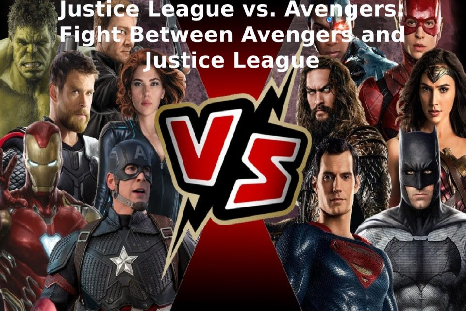 Justice League vs. Avengers: Fight Between Avengers and Justice League