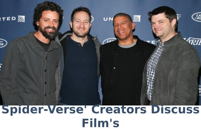 Spider-Verse' Creators Discuss Film's .